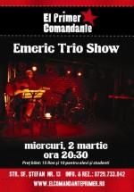 Concert Emeric Trio în El Primer Comandante din Bucureşti