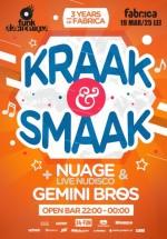 Concert Kraak & Smaak în Club Fabrica din Bucureşti