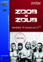 Concert Zdob şi Zdub în Club Zodiar din Galaţi