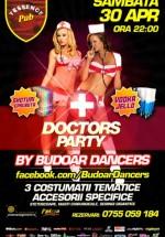 Doctors Party by Budoar Dancers în T'Essence din Buzău