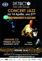Concert Sorin Romanescu şi Alex Man în District 1 Club din Cluj-Napoca