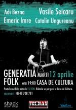 """""""Generaţia Folk"""" la Casa de Cultură din Piatra Neamţ"""