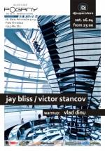 Jay Bliss & Victor Stancov la Madame Pogany din Bucureşti
