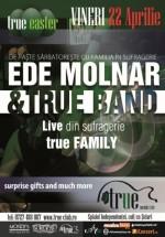 Concert Ede Molnar & True Band în True Club din Bucureşti