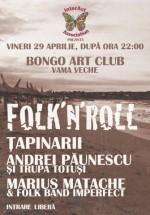 Folk'N'Roll în Bongo Art Club din Vama Veche