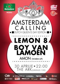 DJ Lemon8 & Boy Van Lamoen la Amsterdam Calling în The Ark Bucureşti