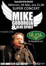 Concert Mike Godoroja & Blue Spirit în Life Pub din Timişoara