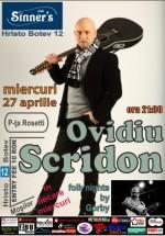 Concert Ovidiu Scridon în Sinner's Club din Bucureşti