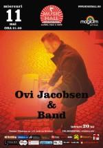 Concert Ovi Jacobsen & Band în Music Hall din Bucureşti