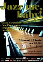 Jazz me, baby! la Tête-à-Tête Coffee Art & Chill din Bucureşti