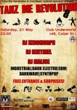 Tanz die revolution în Club Underworld din Bucureşti