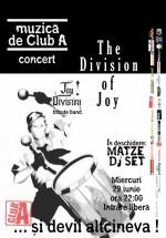Concert The Division of Joy în Club A din Bucureşti