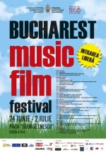 Bucharest Music Film Festival 2011 la Bucureşti