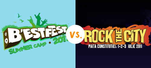 B'ESTFEST 2011 vs. Rock the City 2011. Tu la care mergi?