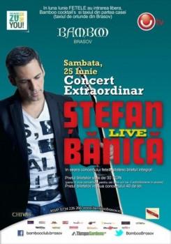 Concert Ştefan Bănică în Club Bamboo din Braşov