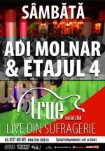 Concert Adi Molnar & Etajul 4 în True Club din Bucureşti