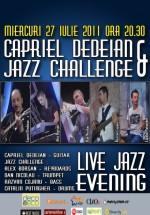 Capriel Dedeian & Jazz Challenge în Tête-à-Tête din Bucureşti
