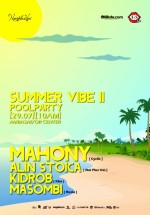 Summer Vibe Pool Party II în Ambasad'or Otopeni