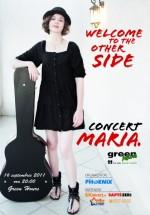 Concert Maria. în Green Hours din Bucureşti