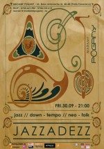 Concert Jazzadezz în Madame Pogany din Bucureşti