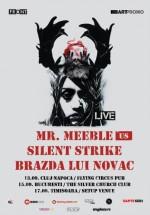 Mr. Meeble la Bucureşti, Cluj-Napoca şi Timişoara