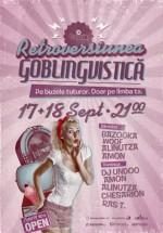 Retroversiunea Goblingvistică în Club Goblin din Bucureşti