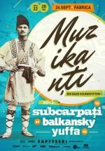 Concert Subcarpaţi, Balkansky şi Yuffa în Club Fabrica din Bucureşti