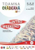 Toamna Orădeană 2011 – intro weekend
