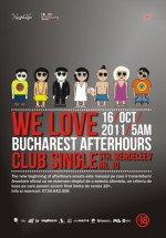 We love Bucharest afterhours în Club Single din Bucureşti