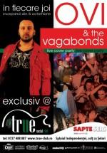 Ovi & The Vagabonds în True Club din Bucureşti