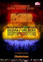 Bass Turbat 3 în Kulturhaus din Bucureşti