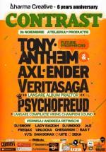 Contrast – Tony Anthem & Axl Ender, Veritasaga, Psychofreud în Atelierul de Producţie din Bucureşti