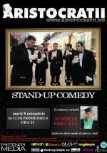 Stand up for Cătă! cu Aristocraţii la Clubul Prometheus din Bucureşti