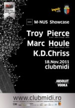 Troy Pierce, Marc Houle & KD Chriss în Club Midi din Cluj-Napoca