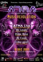 ATMA 3rd album release party – Music Revolution în Studio Martin din Bucureşti