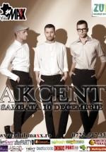 Concert Akcent în Club Maxx din Bucureşti
