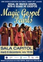 The Magic Gospel Pearls la Filarmonica Banatul din Timişoara