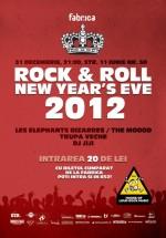 Rock & Roll New Year's Eve 2012 în Club Fabrica din Bucureşti