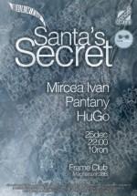 Santa's Secret în Club Frame din Bucureşti