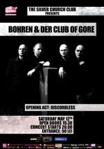 Concert Bohren & der Club of Gore în The Silver Chuch din Bucureşti