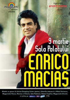 Afis Macias 245x350 Concert Enrico Macias la Sala Palatului din Bucureşti