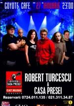 Concert Robert Turcescu & Casa Presei în Coyote Cafe din Bucureşti – AMÂNAT