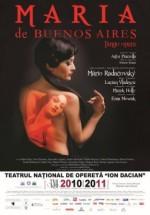 Maria de Buenos Aires la Teatrul Naţional de Operetă Bucureşti