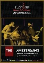 Concert The Amsterdams în Euphoria Music Hall din Cluj-Napoca