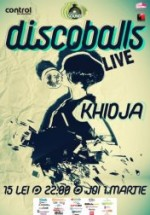 Discoballs şi Khidja în Control Club din Bucureşti
