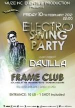 Electro Swing Party în Club Frame din Bucureşti