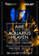 ÂME & Aquarius Heaven în Space Club din Bucureşti