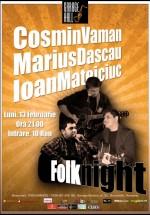 Concert Cosmin Vaman, Marius Dascău şi Ioan Mateiciuc în Garage Hall din Bucureşti