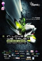 In Love We Trust în Club La Mansardă din Bucureşti