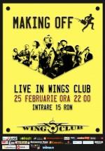 Concert Making Off Band în Wings Club din Bucureşti